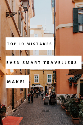 TOP 10 MISTAKES TRAVELERS MAKE IN ITALY