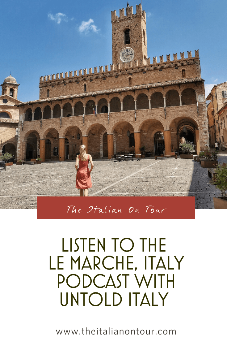 le marche italy podcast the italian on tour